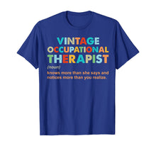 Load image into Gallery viewer, vintage occupational therapist knows more than she says T-Shirt