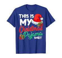 Load image into Gallery viewer, This Is My Christmas Pajama Shirt Funny Christmas Xmas T-Shirt