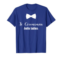 Load image into Gallery viewer, Jr. Groomsman Shirt -hello ladies - Jr Groomsman Gift