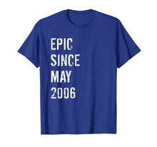 Load image into Gallery viewer, 13th Birthday Gift Epic Since May 2006 T-Shirt