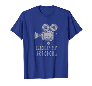 Keep It Reel T Shirt Gift for Filmmakers and Film Fans