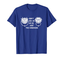 Load image into Gallery viewer, Don't ask us we're just the knockers Funny T-Shirt