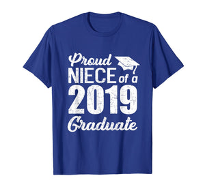 Proud Niece Of A 2019 Graduate Graduation Day Shirts Gift