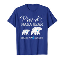 Load image into Gallery viewer, Proud PKU Nana Bear | Raise Awareness Grandma T Shirt Gift