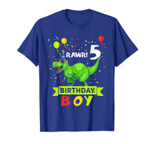 Load image into Gallery viewer, Kids 5 Year Old Shirt 5th Birthday Boy T Rex Dinosaur Shirts