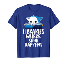 Load image into Gallery viewer, Library Where Shhh Happens Cat Shirts-School library T Shirt