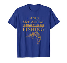 Load image into Gallery viewer, I'M NOT ANTI-SOCIAL T Shirt
