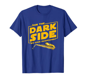 Join The Dark Side Saxophone Player T-shirt