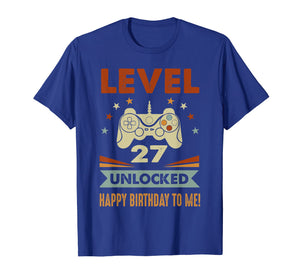 27th Birthday Shirt Level 27 Unlocked Happy Birthday To Me