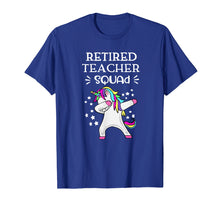 Load image into Gallery viewer, Retired Teachers Squad Dabbing Unicorn Teachers Retirement T-Shirt