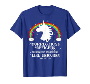 Corrections Officers Magical Like Unicorns Funny Tshirt Gift