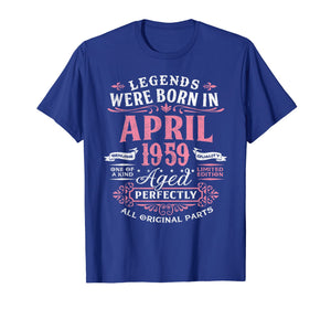 Legends Were Born In April 1959, 60th Birthday Gift Shirt