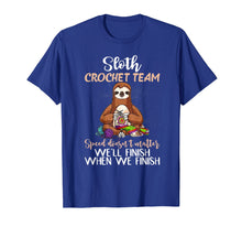Load image into Gallery viewer, Sloth Crochet Team Speed Doesn't Matter Funny T-Shirt