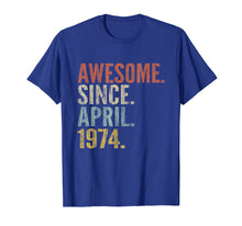 Load image into Gallery viewer, 45th Birthday Gift Awesome Since April 1974 Funny T-shirt