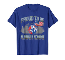 Load image into Gallery viewer, Union Laborer Proud To Be Union Worker American Flag T Shirt