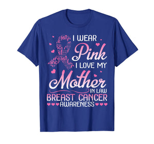 I Wear Pink I Love My Mother In Law Breast Cancer Awareness T-Shirt