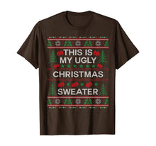 Load image into Gallery viewer, This Is My Ugly Christmas Sweater Funny Christmas T-Shirt