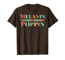 Load image into Gallery viewer, Melanin Poppin African American Pride Black Power T-Shirt