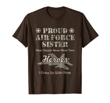 Load image into Gallery viewer, Proud Air Force Sister T-Shirt
