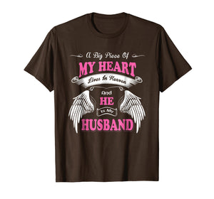 A Big Piece Of My Heart Lives In Heaven He Is My Husband
