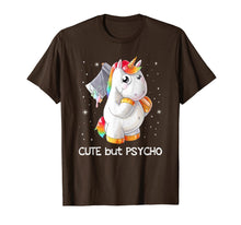 Load image into Gallery viewer, erfect gift Unicorn lovers cute but psycho very beautiful T-Shirt