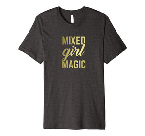 Mixed Girl Magic Shirt, Cute Gift for Biracial Girls, Women