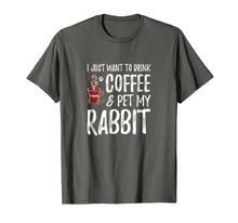 Load image into Gallery viewer, Rabbit Lover Coffee T-Shirt Funny Bunny Mom Gift