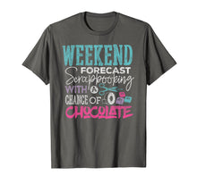 Load image into Gallery viewer, Scrapbook T-shirt Weekend Forecast Scrapbooking Crafting