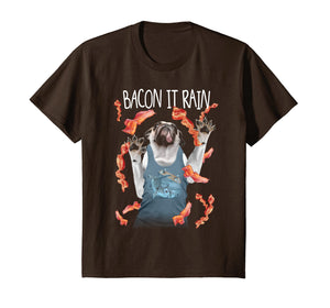 Bacon It Rain Pug Funny Graphic T-Shirt