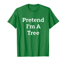 Load image into Gallery viewer, Pretend I'm A Tree Costume Funny Halloween Party T-Shirt
