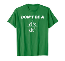 Load image into Gallery viewer, Don't Be A Jerk T-Shirt | Funny Math - Scholar Teacher Nerd