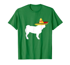 Pug Sombrero Cinco De Mayo Dog T-Shirt