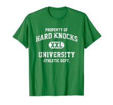 Load image into Gallery viewer, Property of Hard Knocks University Funny T-Shirt