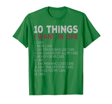 Load image into Gallery viewer, 10 Things I Want In My Life Cars More Cars car t shirts