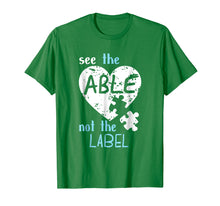Load image into Gallery viewer, See the Able Not The Label Autism Awareness Month T Shirts