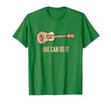 Load image into Gallery viewer, Uke Can Do It Ukelele Cute Pun Funny Player Hawaiian T-Shirt