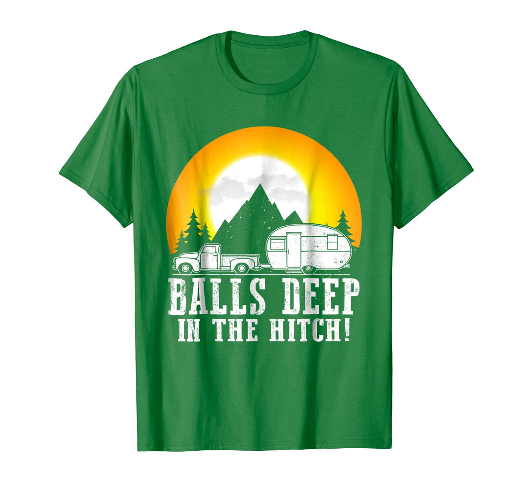 Balls Deep in this Hitch Funny Shirt