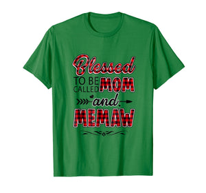 Blessed To Be Called Mom And Memaw Shirt Funny Memaw Gift