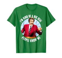 Load image into Gallery viewer, Anchorman Ron Burgundy I'm Kind of a Big Deal T-Shirt