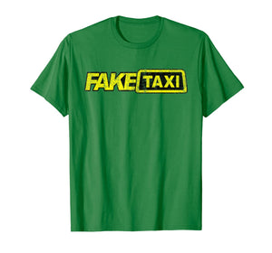 Fake Taxi funny T-Shirt
