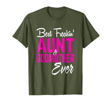 Load image into Gallery viewer, Best Freakin Aunt And Godmother Ever Tshirt Gifts Funny