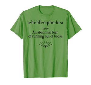 Bibliophobia Shirt Funny Reading T-shirt for Book Lovers