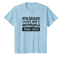 Load image into Gallery viewer, Last Day Autograph Shirt School 4th Grade Fun Student Tshirt
