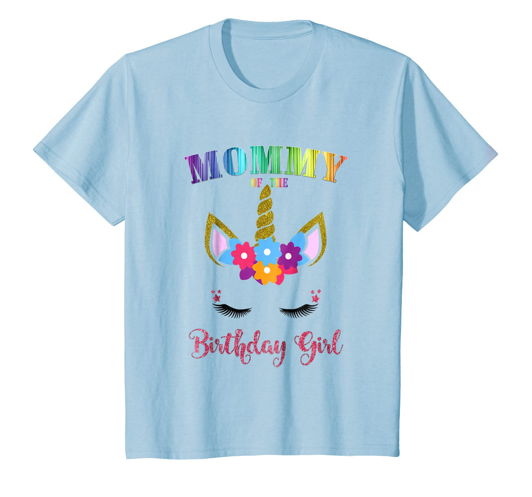 Mommy Of The Birthday Girl Shirt, Unicorn Birthday Outfit