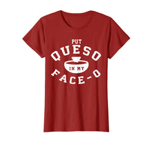 Load image into Gallery viewer, Put Queso In My Face 0 T Shirt- Put A Ring On My Finger
