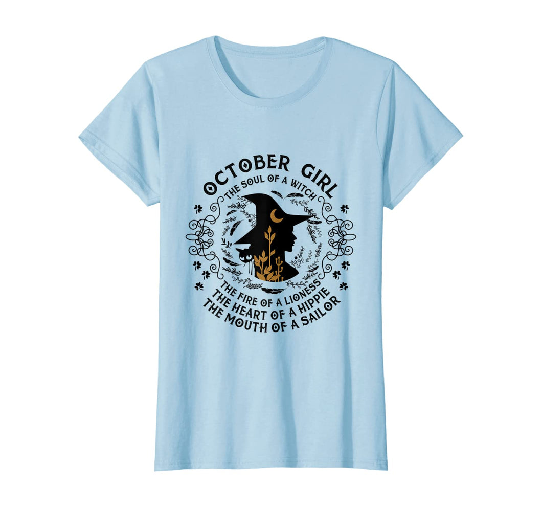 Womens October Girl The Soul of A Witch Birthday Gift T-shirt
