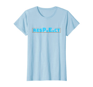 RESPECT PE- Physical Education T-Shirt