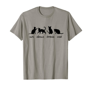 Un Deux Trois Cat Cute Funny French Pun Cat Lovers Gift T-Shirt