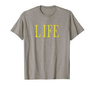 Shirt That Says Life
