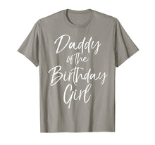 Load image into Gallery viewer, Daddy of the Birthday Girl Shirt for Men Father Dad Party